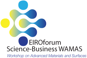 EIROforum Science-Business WAMAS          Workshop on Advanced Materials and Surfaces