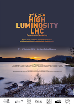 ECFA High Luminosity LHC Experiments Workshop - 2016