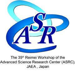 39th Reimei Workshop of the ASRC