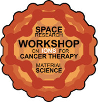 Workshop on Ions for Cancer Therapy, Space Research and Material Science