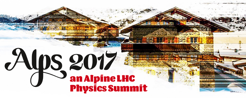 ALPS2017 -- an Alpine LHC Physics Summit