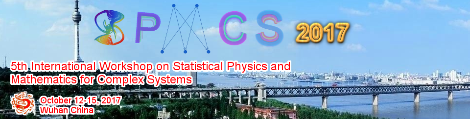 International Workshop on Statistical Physics and Mathematics for Complex Systems (SPMCS 2017)