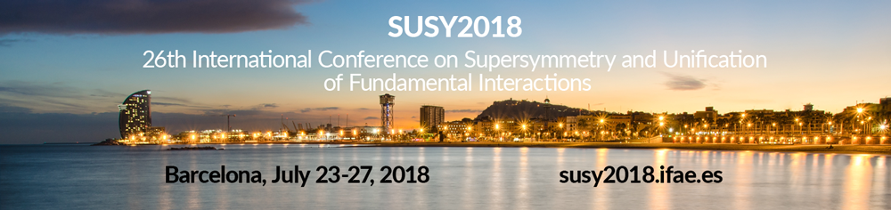 26th International Conference on Supersymmetry and Unification of Fundamental Interactions  (SUSY2018)