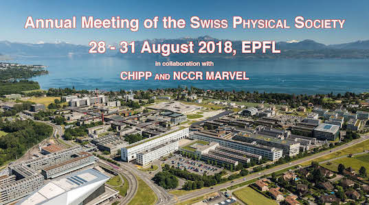 Annual meeting of the Swiss Physical Society 2018