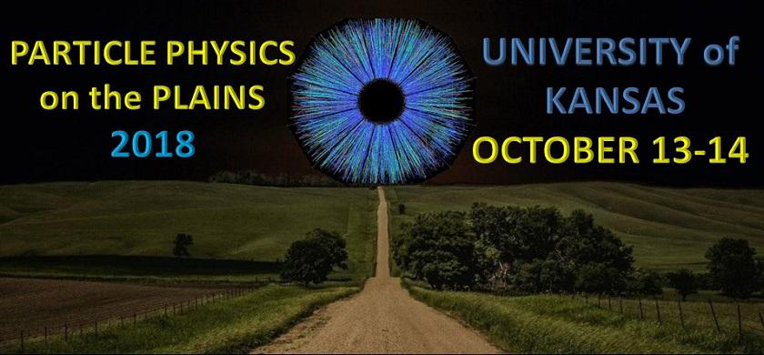 Particle Physics on the Plains​ 2018