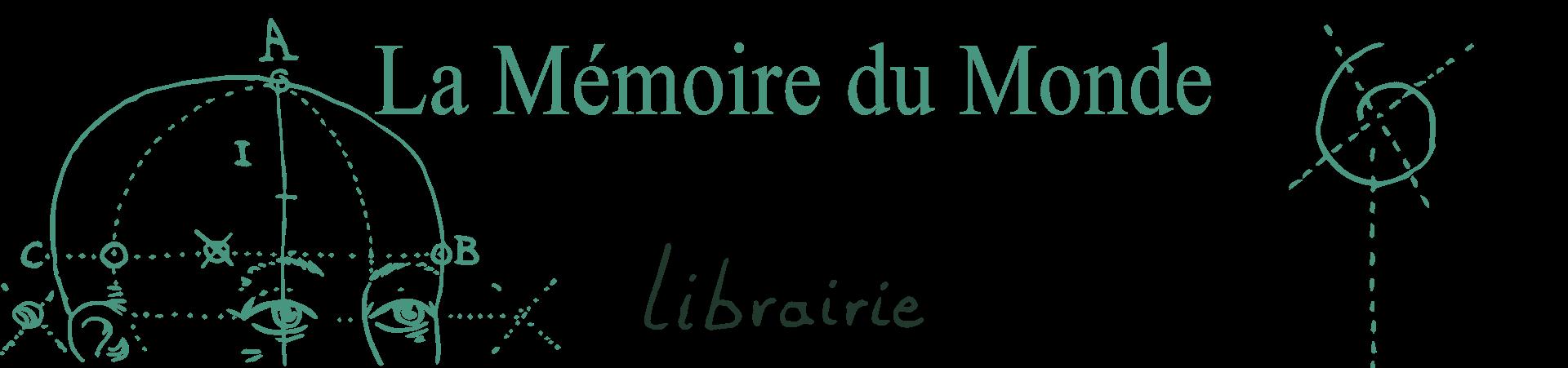 Librairie La Mémoire du Monde